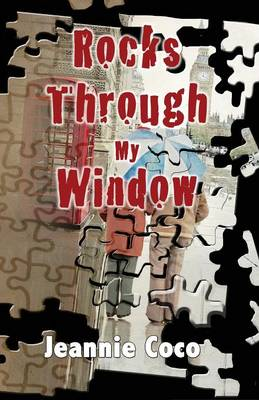 Rocks Through My Window (Paperback)