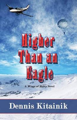 Higher Than an Eagle (Paperback)
