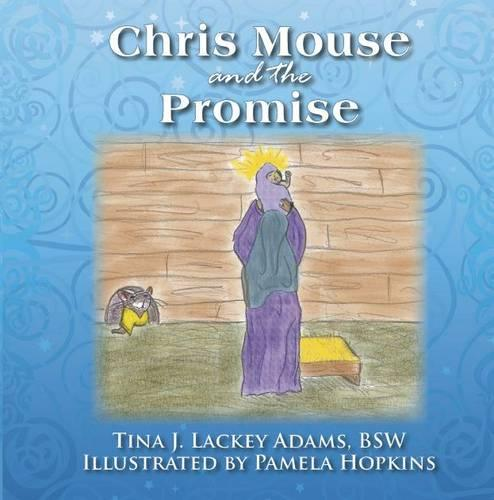 Chris Mouse and the Promise (Paperback)