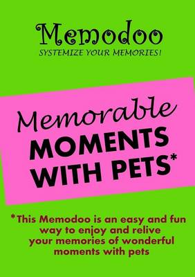Memodoo Memorable Moments with Pets (Paperback)