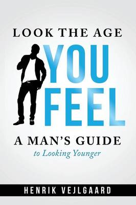Look Younger without Surgery for Men (Paperback)