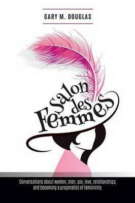 Salons Des Femmes (Paperback)