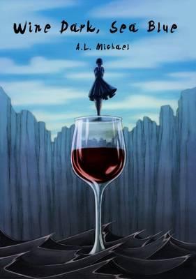 Wine Dark, Sea Blue (Paperback)