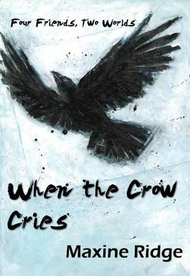 When the Crow Cries - Two Worlds 1 (Paperback)