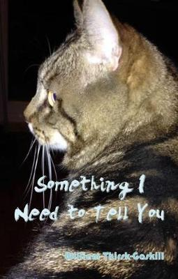 Something I Need to Tell You (Paperback)