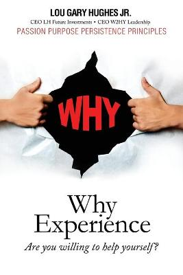 Why Experience: Are You Willing to Help Yourself? (Paperback)