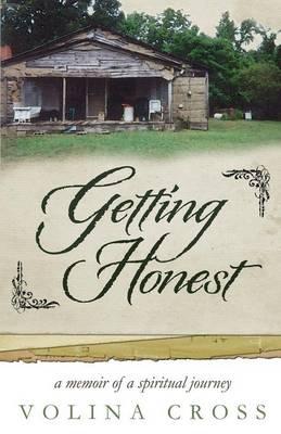 Getting Honest: A Memoir of a Spiritual Journey (Paperback)