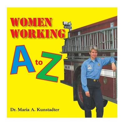 Women Working A to Z (Paperback)
