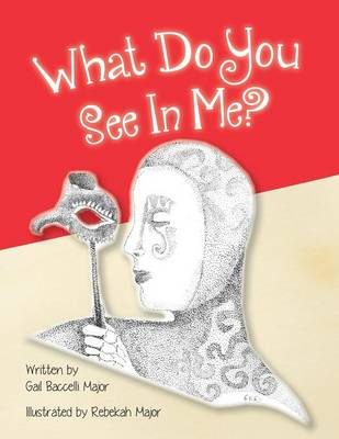 What Do You See in Me? I Am Who I Am (Paperback)