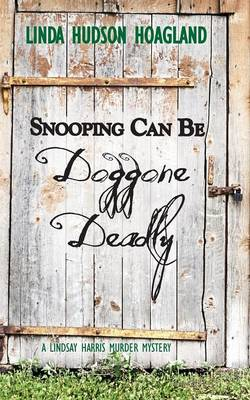 Snooping Can Be Doggone Deadly (Paperback)
