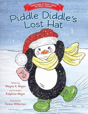 Adventures of Piddle Diddle, the Widdle Penguin Piddle Diddle's Lost Hat (Paperback)