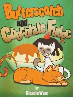 Butterscotch and Chocolate Fudge (Hardback)