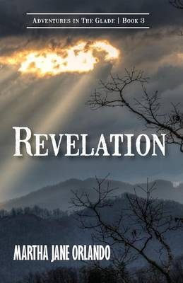 Revelation Adventures in the Glade Book 3 (Paperback)