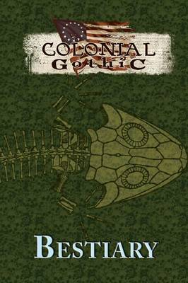 Colonial Gothic Bestiary (Paperback)