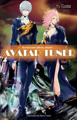Avatar Tuner, Vol. 1 (Paperback)