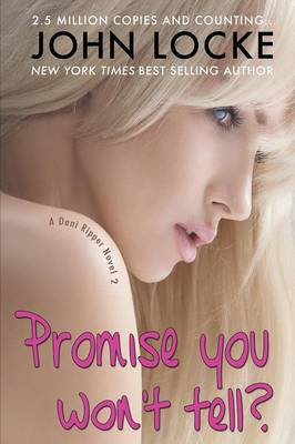 Promise You Won't Tell? (Paperback)