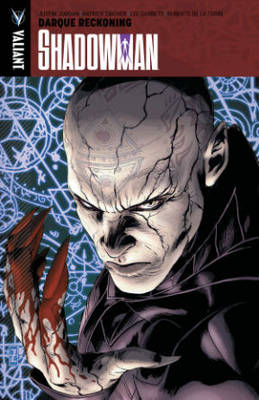 Shadowman: Shadowman Volume 2 Darque Reckoning Volume 2 (Paperback)