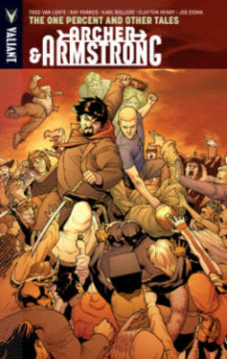 Archer & Armstrong Volume 7: The One Percent and Other Tales (Paperback)