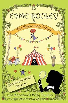 Esme Dooley and the Kirkkomaki Circus (Paperback)