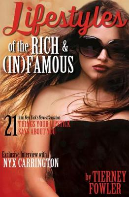 Lifestyles of the Rich and (In)Famous (Paperback)