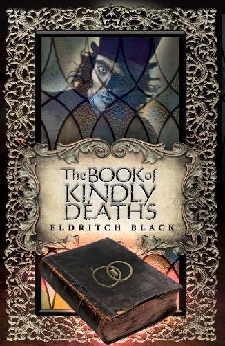 The Book of Kindly Deaths (Paperback)