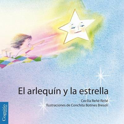 El Arlequin y La Estrella (Paperback)