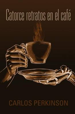 Catorce Retratos En El Cafe (Paperback)