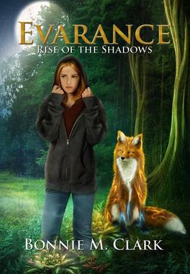 Evarance - Rise of the Shadows - Evarance 1 (Hardback)