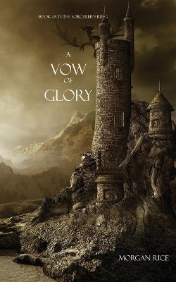 A Vow of Glory - Sorcerer's Ring 05 (Paperback)