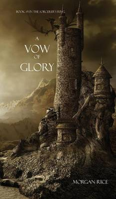 A Vow of Glory - Sorcerer's Ring 05 (Hardback)