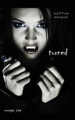 Turned (Book #1 in the Vampire Journals) (Paperback)