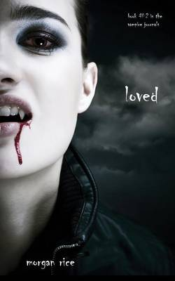 Loved (Book #2 in the Vampire Journals) - Vampire Journals (Paperback)