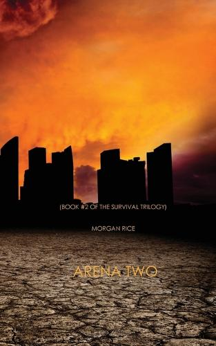 Arena Two (Book #2 of the Survival Trilogy) (Paperback)