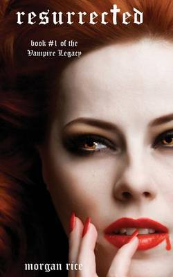 Resurrected (Book #9 in the Vampire Journals) (Paperback)