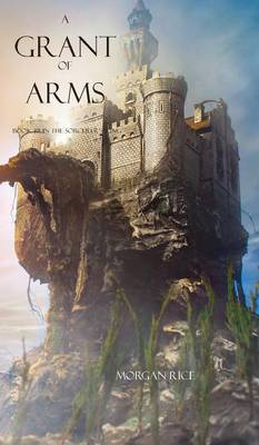 A Grant of Arms - Sorcerer's Ring 08 (Hardback)