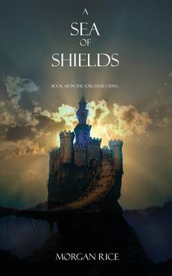 A Sea of Shields - Sorcerer's Ring 10 (Paperback)