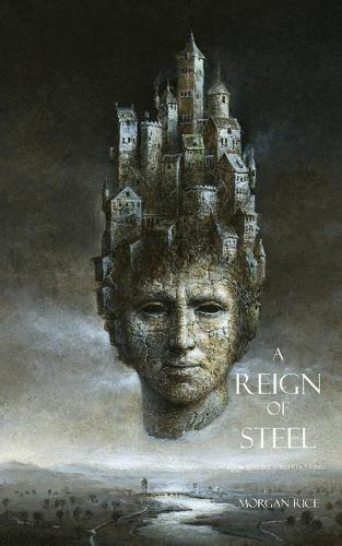 A Reign of Steel - Sorcerer's Ring 11 (Paperback)
