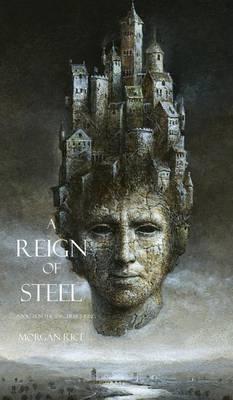 A Reign of Steel - Sorcerer's Ring 11 (Hardback)