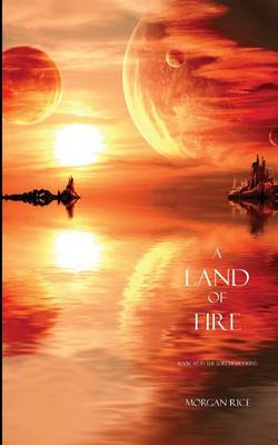 Land of Fire (Book #12 in the Sorcerer's Ring) (Paperback)
