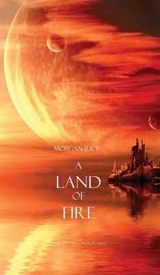 Land of Fire (Book #12 in the Sorcerer's Ring) (Hardback)