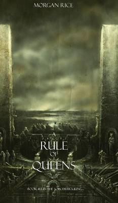 Rule of Queens (Book #13 in the Sorcerer's Ring) (Hardback)
