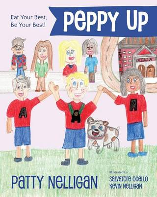 Peppy Up: Eat Your Best, Be Your Best! (Paperback)