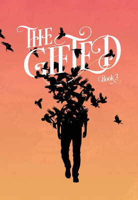 The Gifted Volume 3 (Paperback)