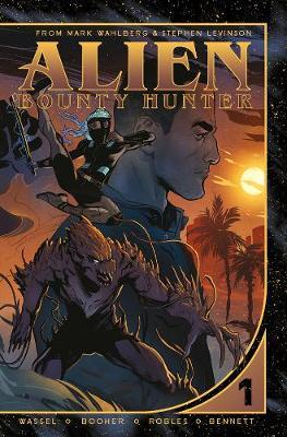 Alien Bounty Hunter: Volume 1 (Paperback)