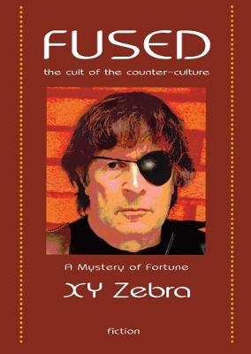 Fused: The Cult of the Counter Culture 2017 - Mysteries of Fortune 3 (Hardback)