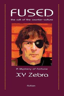 Fused: The Cult of the Counter-Culture - Mystery of Fortune 3 (Paperback)