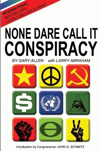 None Dare Call It Conspiracy (Paperback)