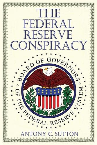 The Federal Reserve Conspiracy (Paperback)