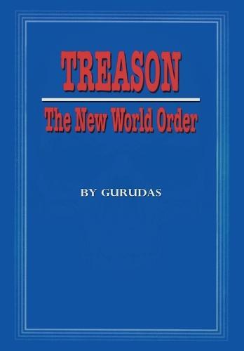 Treason: The New World Order (Paperback)