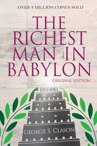 The Richest Man in Babylon & the Magic Story (Paperback)